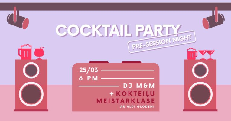 Cocktail Party / Pre-session night